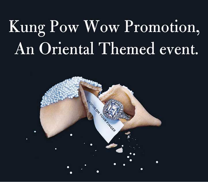 Kung Pow Wow Promotion, An Oriental Themed event